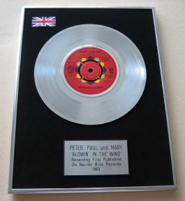 PETER, PAUL AND MARY - BLOWIN' IN THE WIND PLATINUM single presentation DISC